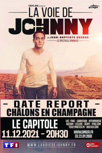 La voie de johnny concert le capitole en champagne châlons en champagne